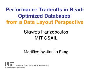 Performance Tradeoffs in Read-Optimized Databases: from a Data Layout Perspective