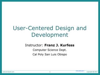 User-Centered Design and Development