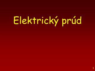 Elektrick� p r � d