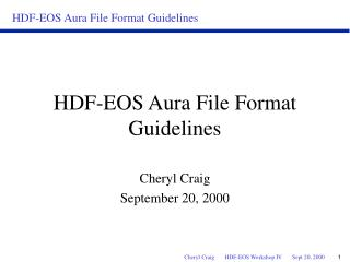 HDF-EOS Aura File Format Guidelines