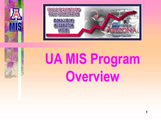 UA MIS Program Overview