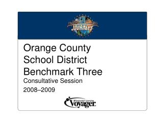 Orange County  School District Benchmark Three