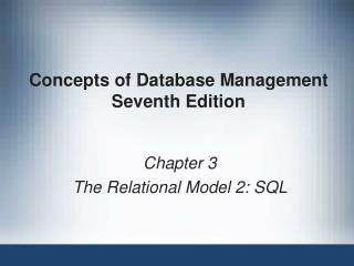 Concepts of Database Management Seventh Edition