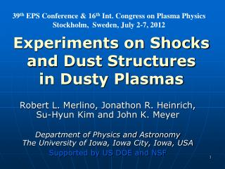 Experiments on Shocks and Dust Structures in Dusty Plasmas