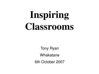 Inspiring Classrooms