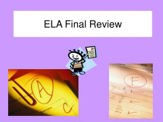 ELA Final Review