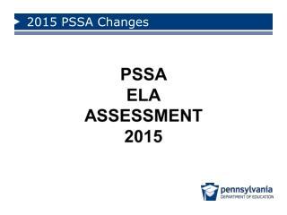 2015 PSSA Changes