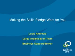 Making the Skills Pledge Work for You