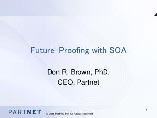 Future-Proofing with SOA