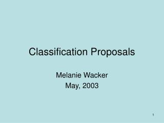 Classification Proposals
