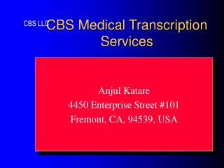 CBS Medical Transcription Services