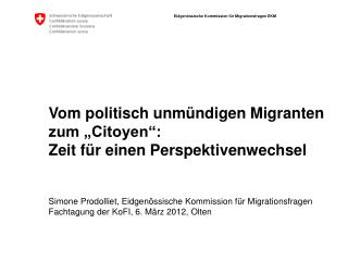 """Vom politisch unmündigen Migranten zum """"Citoyen"""":  Zeit für einen Perspektivenwechsel"""