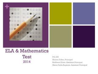 ELA & Mathematics Test 2014