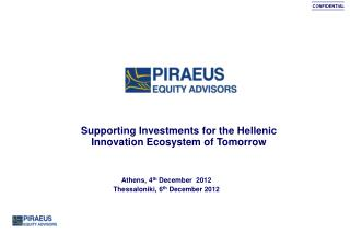 Supporting Investments for the Hellenic Innovation Ecosystem of Tomorrow