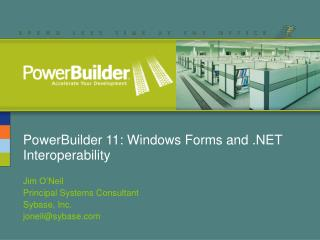 PowerBuilder 11: Windows Forms and  Interoperability