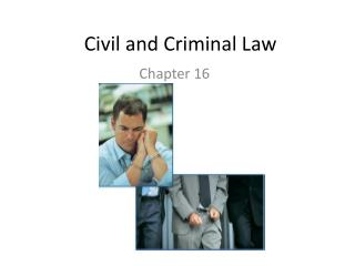 Civil and Criminal Law