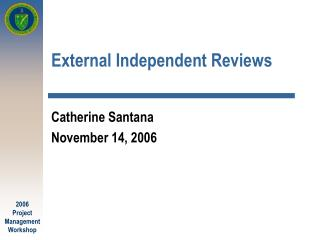 External Independent Reviews