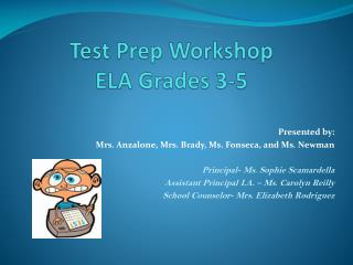 Test Prep Workshop ELA Grades 3-5