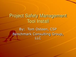 Project Safety Management Tool Install