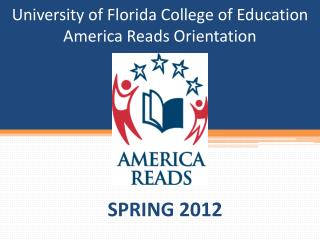University of Florida College of Education America Reads Orientation