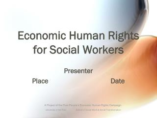 Economic Human Rights  for Social Workers