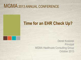 Time for an EHR Check Up?