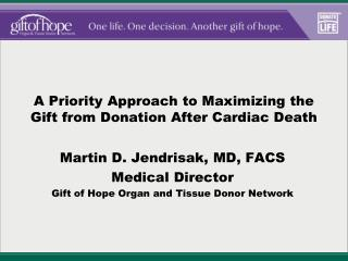 A Priority Approach to Maximizing the Gift from Donation After Cardiac Death