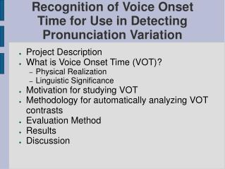 Recognition of Voice Onset Time for Use in Detecting Pronunciation Variation