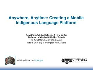 Anywhere, Anytime: Creating a Mobile Indigenous Language Platform