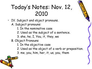 Today's Notes: Nov. 12, 2010