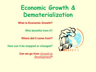 Economic Growth & Dematerialization