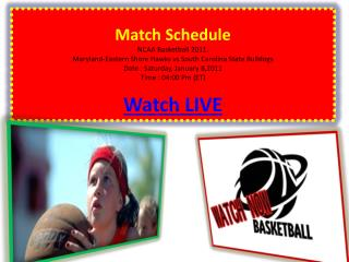 Watch Maryland-Eastern Shore Hawks vs South Carolina State B