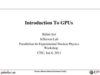 Introduction To GPUs
