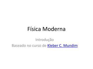 F�sica Moderna