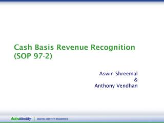 Cash Basis Revenue Recognition (SOP 97-2)