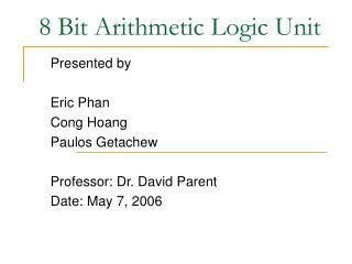 8 Bit Arithmetic Logic Unit