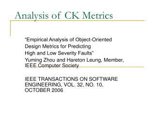 Analysis of CK Metrics