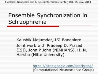 Ensemble Synchronization in Schizophrenia