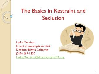 The Basics in Restraint and Seclusion