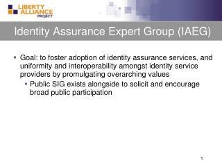 Identity Assurance Expert Group (IAEG)