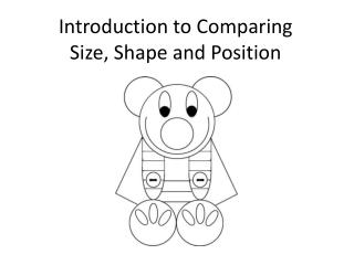 Introduction to Comparing Size, Shape and Position