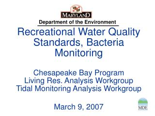 Kathy Brohawn Technical & Regulatory Services Administration  Maryland Department of Environment