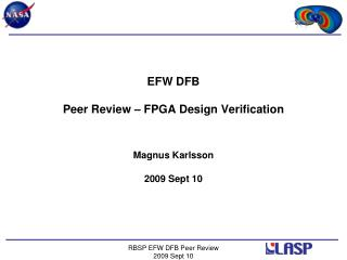 EFW DFB Peer Review – FPGA Design Verification