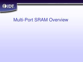 Multi-Port SRAM Overview