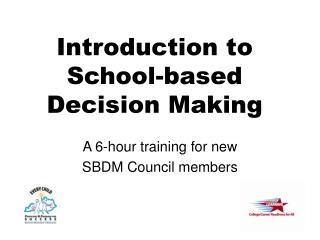 Introduction to School-based Decision Making