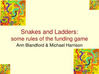 Snakes and Ladders: some rules of the funding game