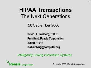 HIPAA Transactions The Next Generations