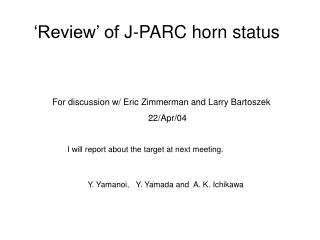 'Review' of J-PARC horn status