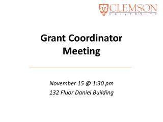 Grant Coordinator Meeting