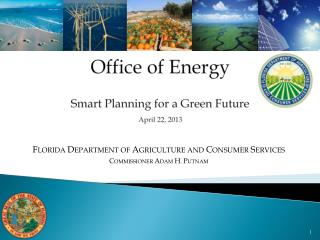 Office of Energy Smart Planning for a Green Future  April 22, 2013